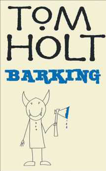 Book Cover - Tom Holt: Barking