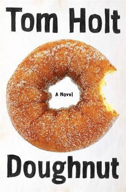 Book Cover - Tom Holt: Doughnut