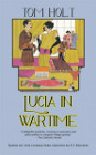 Book Cover - Tom Holt: Lucia In Wartime