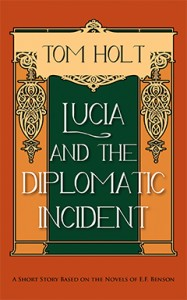 Book Cover - Tom Holt: Lucia and the Diplomatic Incident