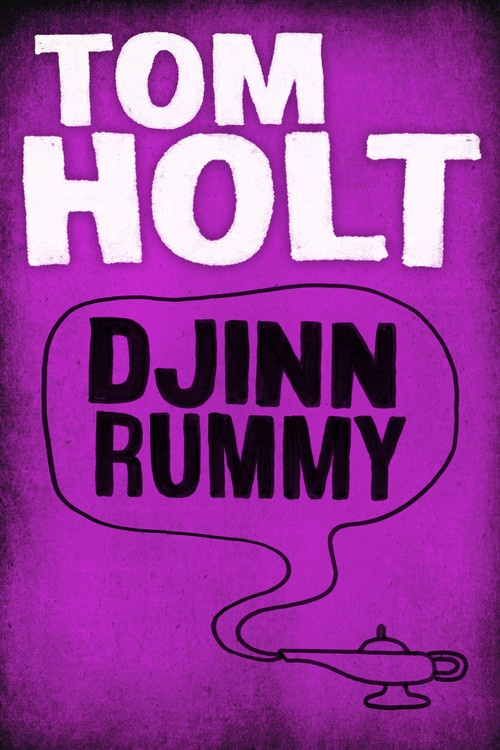 Book Cover - Tom Holt: Djinn Rummy