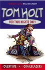 Book Cover - Tom Holt: For Two Nights Only: Omnibus 4