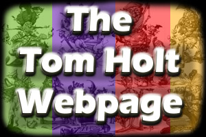 The Tom Holt Webpage