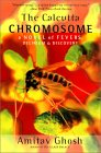 Amitav Ghosh - The Calcutta Chromosome