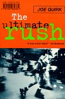 Joe Quirk - The Ultimate Rush