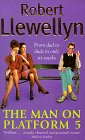 Robert Llewellyn - The Man on Platform 5