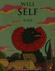 Will Self - Scale